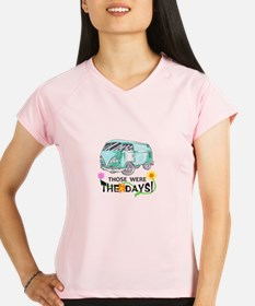 THOSE WERE THE DAYS Performance Dry T-Shirt