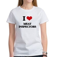 I Love Meat Inspectors T-Shirt