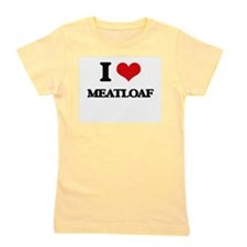 I Love Meatloaf Girl's Tee