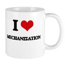 I Love Mechanization Mugs