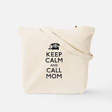 Keep Calm and Call Mum Tote Bag