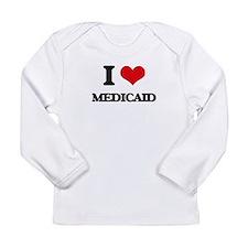 I Love Medicaid Long Sleeve T-Shirt
