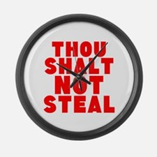Thou Shalt Not Steal Large Wall Clock