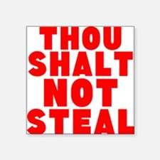 Thou Shalt Not Steal Sticker