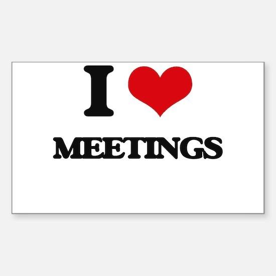 I Love Meetings Decal