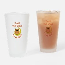OWLWAYS LOVE YOU Drinking Glass