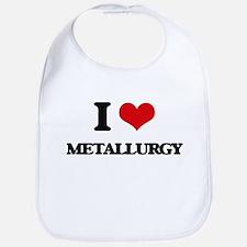 I Love Metallurgy Bib