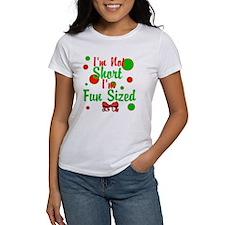 Im Not Short Im Fun Sized T-Shirt