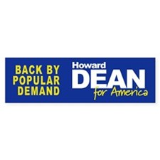 BACK BY POPULAR DEMAND Bumper Bumper Sticker