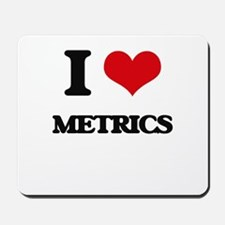 I Love Metrics Mousepad