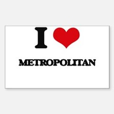 I Love Metropolitan Decal