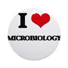 I Love Microbiology Ornament (Round)