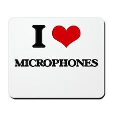 I Love Microphones Mousepad