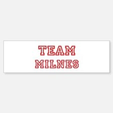 Team MILNES (red) Bumper Bumper Bumper Sticker