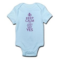 Keep Calm and Just Say Yes Body Suit