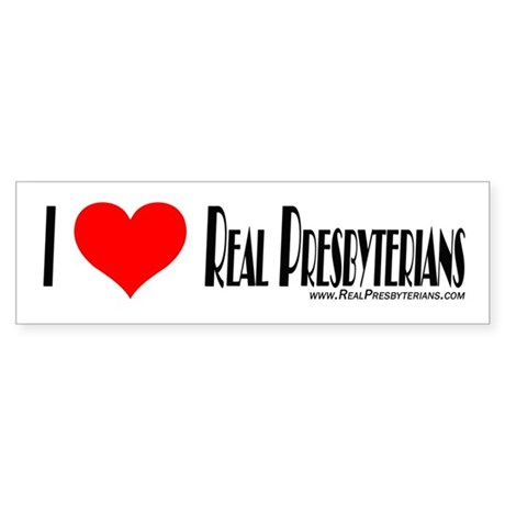 Real Presbyterians Bumper Sti Bumper Sticker