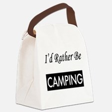 I'd Rather Be Camping Canvas Lunch Bag