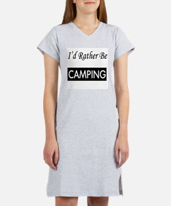 I'd Rather Be Camping Women's Nightshirt