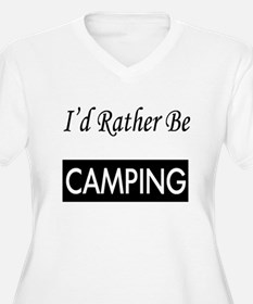 I'd Rather Be Camping Plus Size T-Shirt