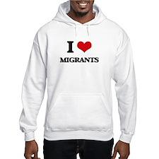 I Love Migrants Jumper Hoody