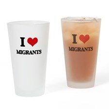 I Love Migrants Drinking Glass
