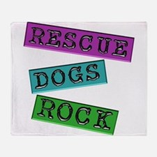 Rescue Dogs Rock Throw Blanket