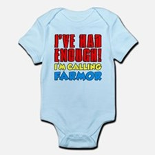 Had Enough Calling Farmor Body Suit