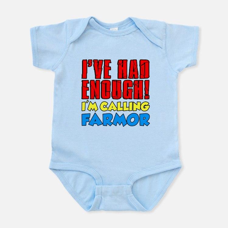 Had Enough Calling Farmor Body Suit