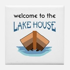 WELCOME TO THE LAKE HOUSE Tile Coaster