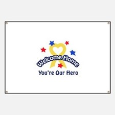 YOURE OUR HERO Banner
