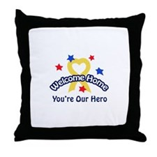 YOURE OUR HERO Throw Pillow