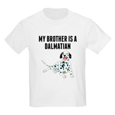 My Brother Is A Dalmatian T-Shirt