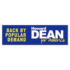 BACK BY POPULAR DEMAND Bumper Bumper Sticker