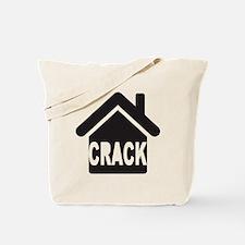 Crack house Tote Bag