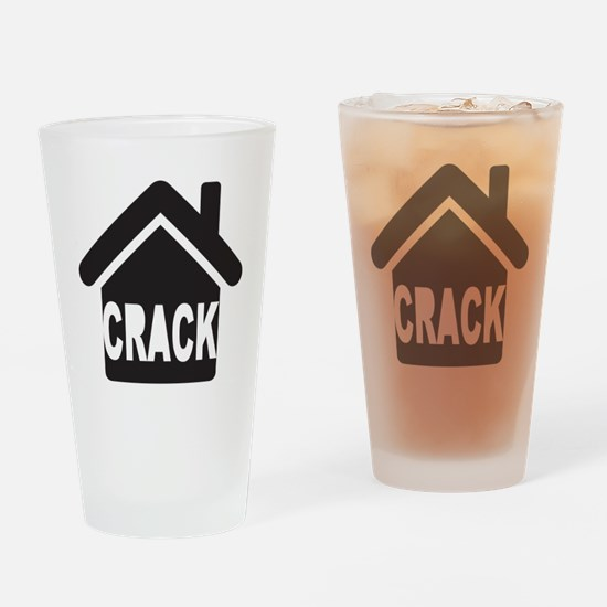 Crack house Drinking Glass