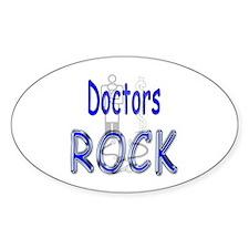 Doctors Rock Oval Decal