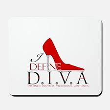 I Define D.I.V.A. Mousepad