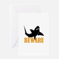BEWARE OF SHARKS Greeting Cards