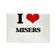 I Love Misers Magnets