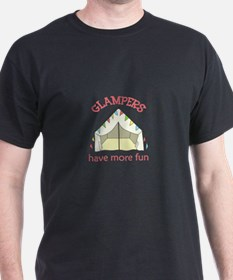 GLAMPERS HAVE MORE FUN T-Shirt