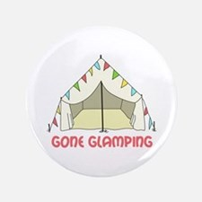 """GONE GLAMPING 3.5"""" Button"""
