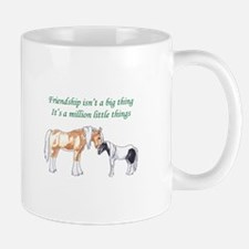 FRIENDSHIP ISNT A BIG THING Mugs