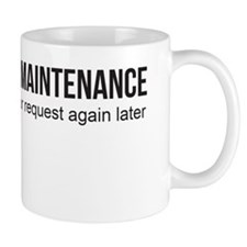 Down for Maintenance Mug