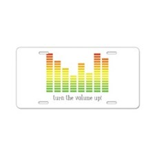 Turn the Volume Up Aluminum License Plate