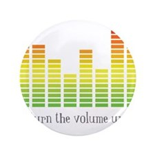"""Turn the Volume Up 3.5"""" Button (100 pack)"""