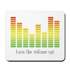 Turn the Volume Up Mousepad