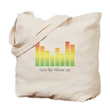 Turn the Volume Up Tote Bag