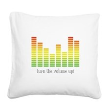 Turn the Volume Up Square Canvas Pillow