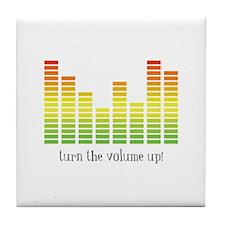 Turn the Volume Up Tile Coaster