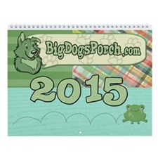 2015 Bigdogsporch Wall Calendar